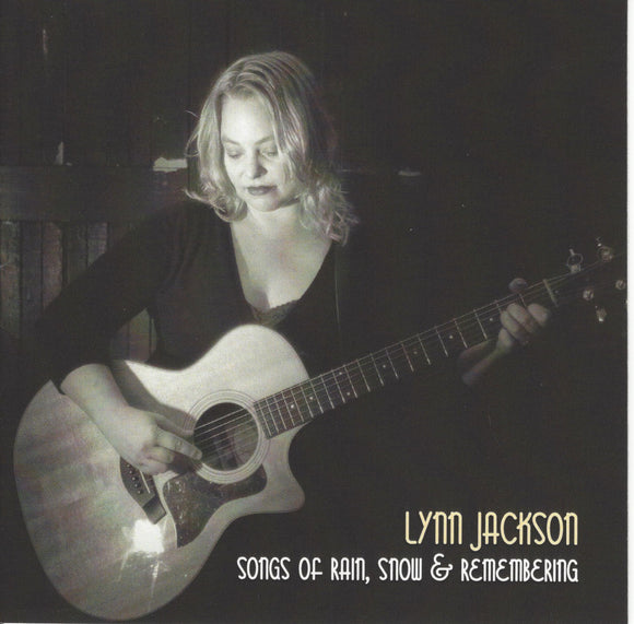 Lynn Jackson - Songs Of Rain, Snow and Remembering CD