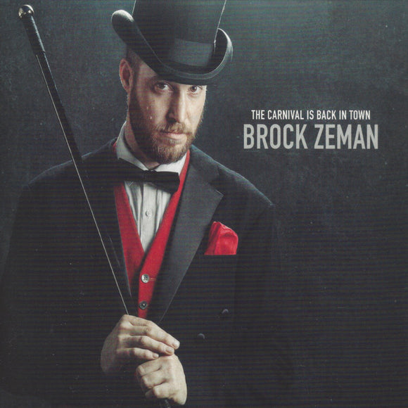Brock Zeman - The Carnival Is Back In Town CD
