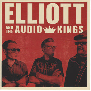 Elliott And The Audio Kings - S/T CD