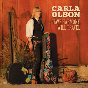 Carla Olson - Have Harmony Will Travel CD