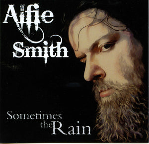 Alfie Smith - Sometimes The Rain CD