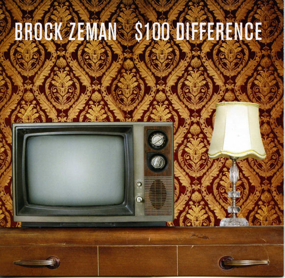 Brock Zeman - $100 Difference CD