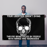 liberties aren't dying 5'x3' flag
