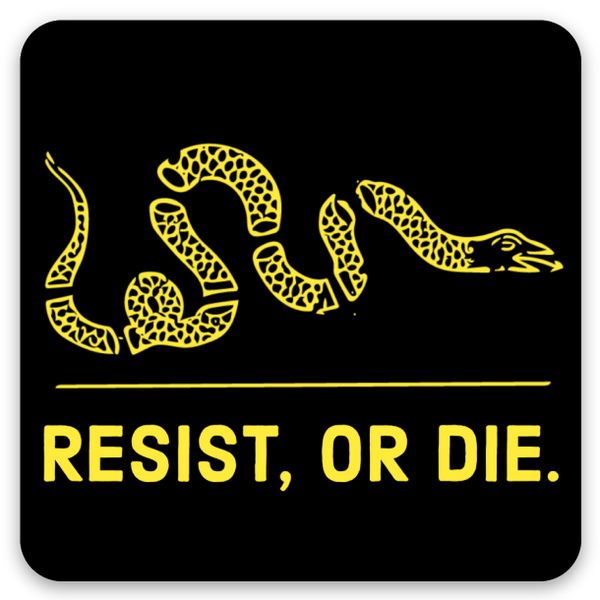 resist, or die square decal