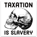 taxation is slavery decal 3""