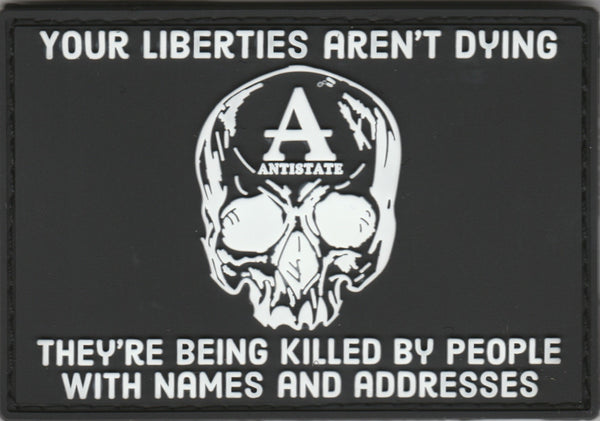 liberties aren't dying pvc patch