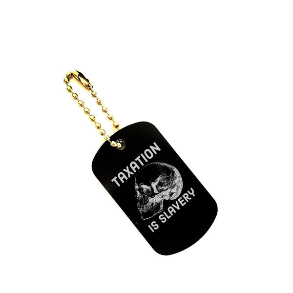 taxation is slavery dog tag