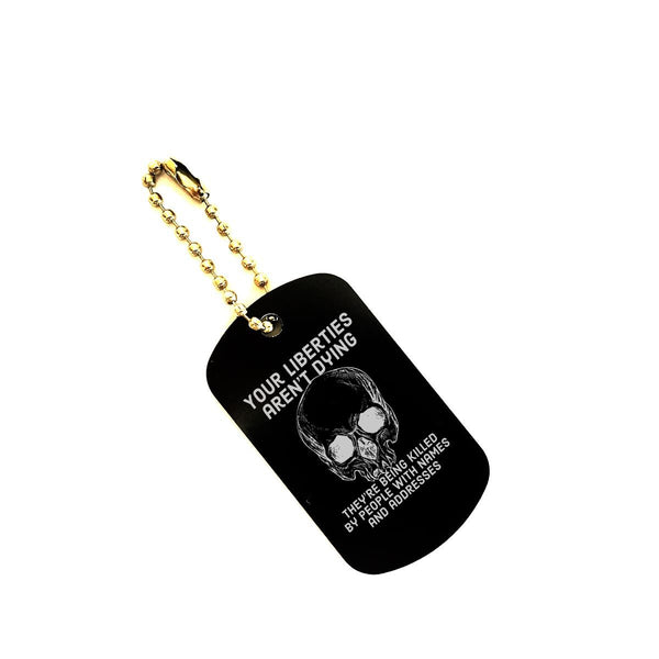 liberties aren't dying dog tag