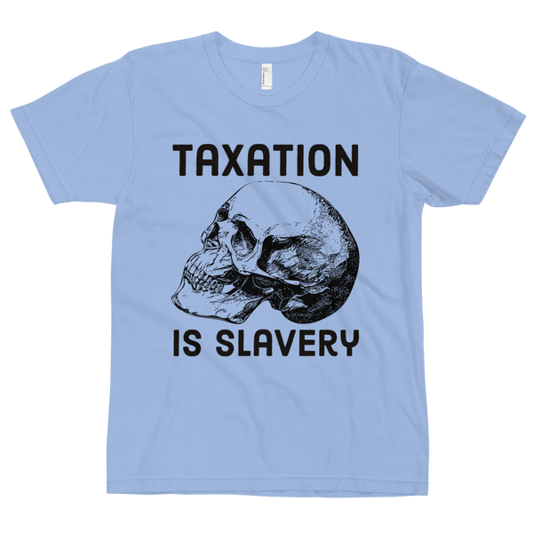 taxation is slavery v1 t-shirt