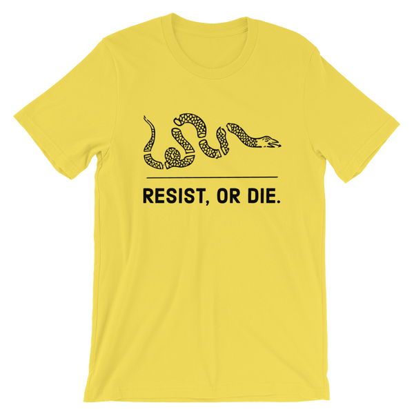 resist, or die. light t-shirt