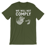 we will not comply v1 dark t-shirt