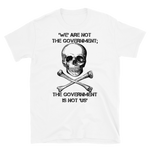 the gov't is not us t-shirt