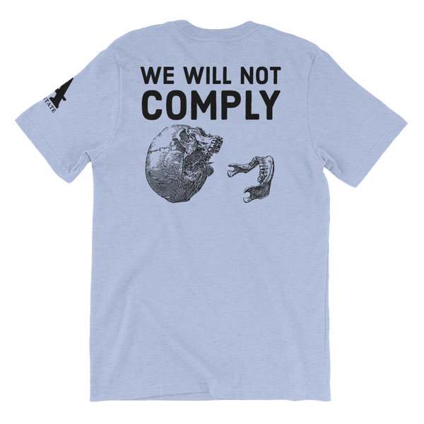 we will not comply v2 light t-shirt