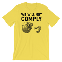 we will not comply v1 light t-shirt