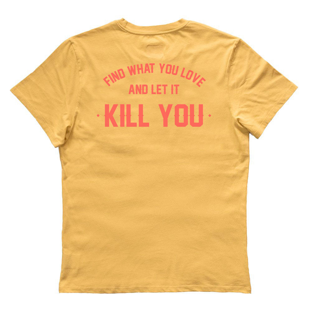 KILL YOU TEE - CARMEL