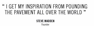 Steve Madden Quote