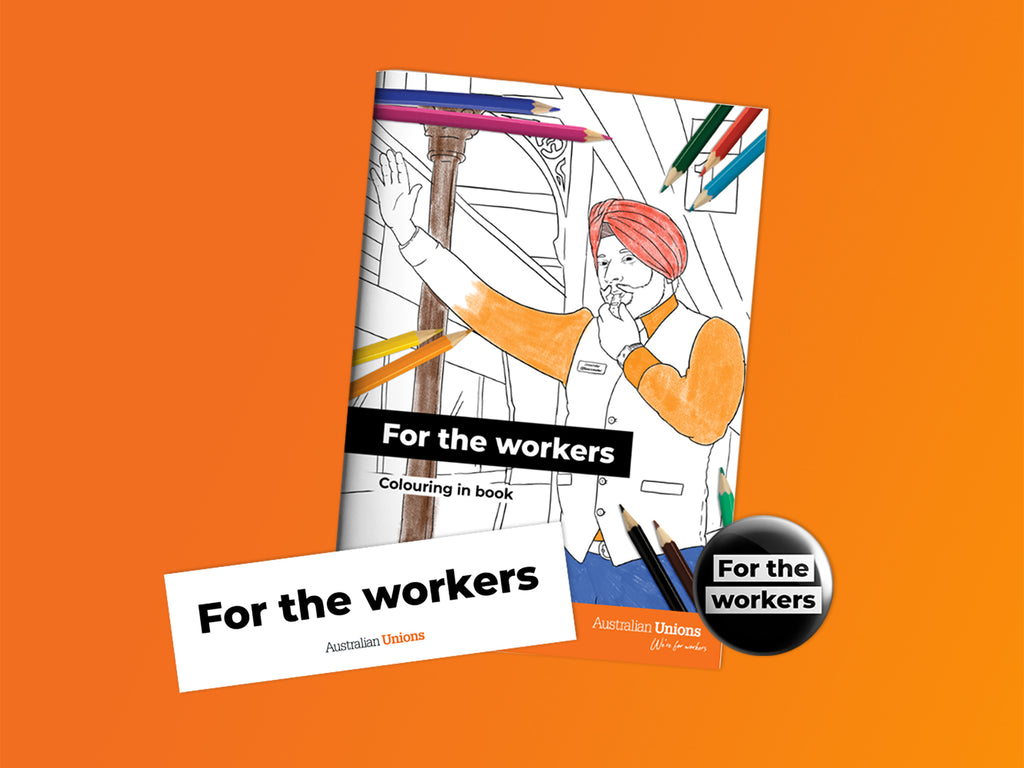 For The Workers Bundle: Colouring In Book, Sticker and Badge