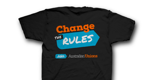 Join your union & Change the Rules UNISEX T BLACK
