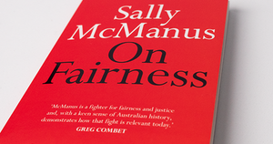 Sally McManus - 'On Fairness'