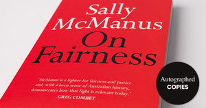 Autographed copies - Sally McManus 'On Fairness'