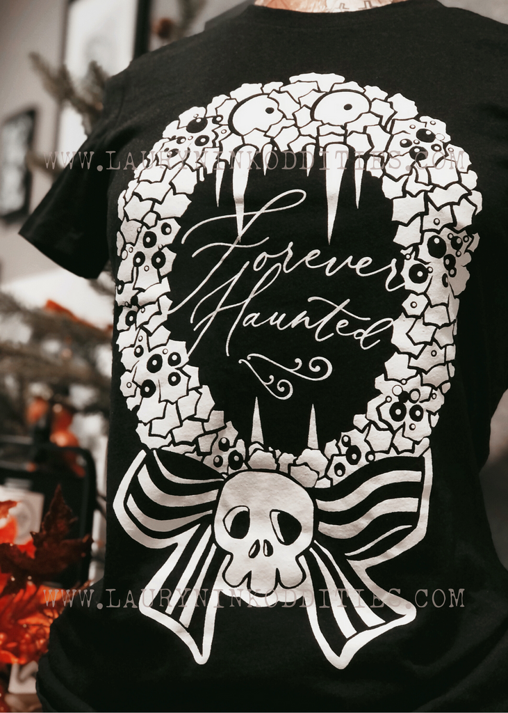 FOREVER HAUNTED - WOMEN'S TEE! *FINAL SALE!*