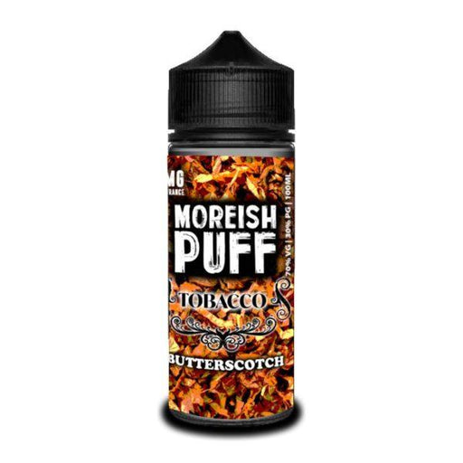 BUTTERSCOTCH TOBACCO E LIQUID BY MOREISH PUFF - TOBACCO 100ML 70VG