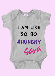 Baby Onesie I AM SO HUNGRY - Teddie & Lane
