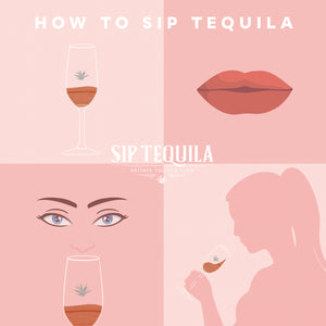 How to Sip Tequila