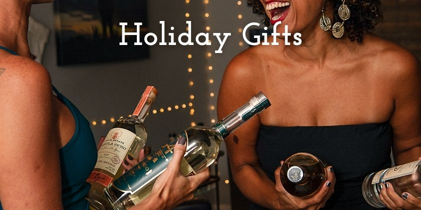 Tequila Gifts for the Holidays