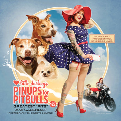 "NOW ON SALE 2021 ""Best of"" Pinups for Pitbulls, Inc. Calendar: LIMITED QUANTITY"