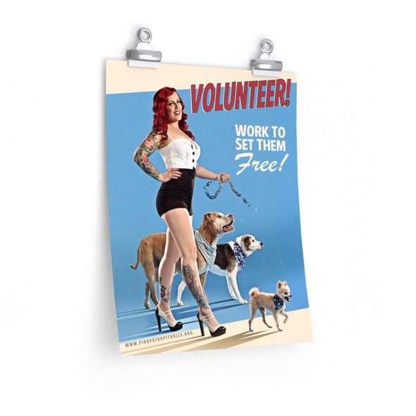 Posters | Volunteer! Work to Set Them Free (Great for rescues and shelters)
