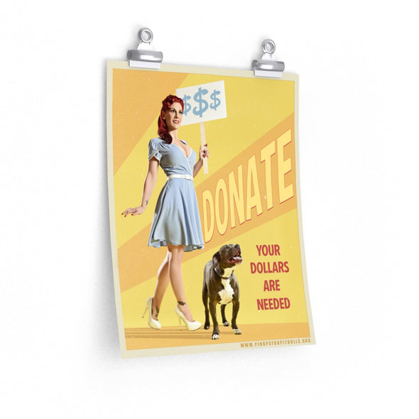 Posters | Donate, Your Dollars are Needed (Great poster for rescues and shelters)