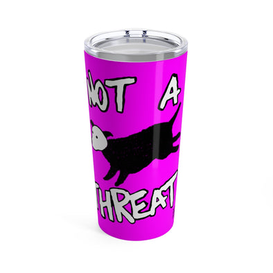 Tumbler 20oz | Not a Threat