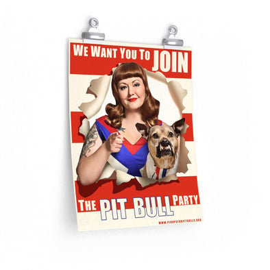 Posters | We Want You to Join the Pit Bull Party