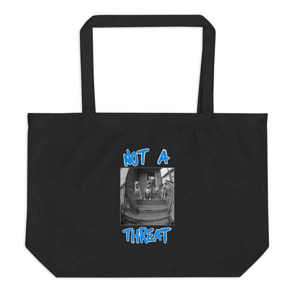 NOT A THREAT Large organic tote bag