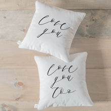 Load image into Gallery viewer, Love You, Love You Too Pillow Set