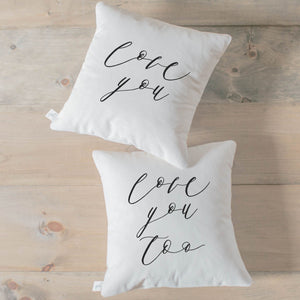 Love You, Love You Too Pillow Set