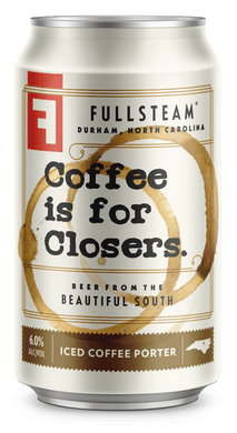 Fullsteam Coffee is for Closers Porter - 6 pack