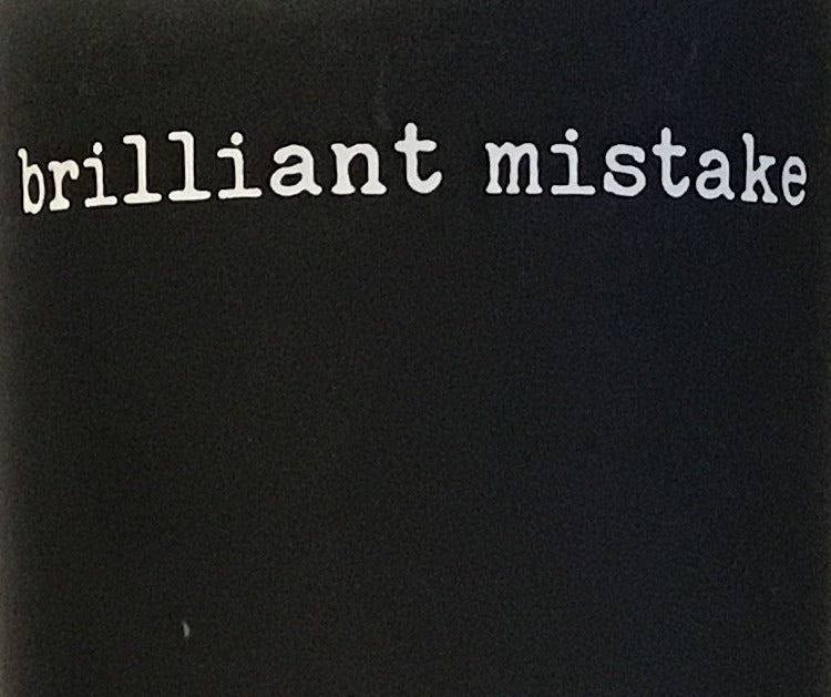 Brilliant Mistake - 2017