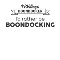 RVillage Boondockers - I'd rather be boondocking