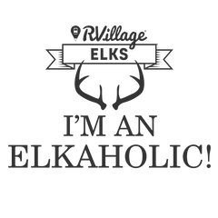 RVillage Elks - I'm an Elkaholic