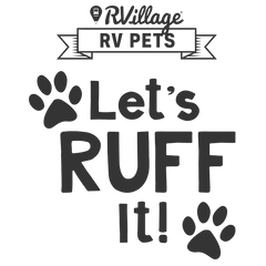 RVillage RV Pets - Let's Ruff It!