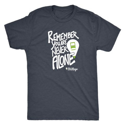 """Remember, You Are Never Alone."" RVillage Unisex Soft Style T-shirt"