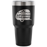 Women Who RV  - Just a Woman... 30oz Insulated Tumbler (Additional Colors Available)
