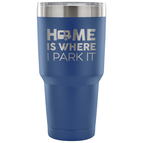 Solo RVer - Home Is... 30oz Insulated Tumbler (Additional Colors Available)