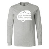Women Who RV - Just a Woman... Unisex Long Sleeve Tee (Additional Colors Available)