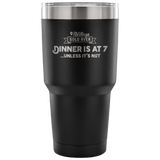 Solo RVer - Dinner is at... 30oz Insulated Tumbler (Additional Colors Available)