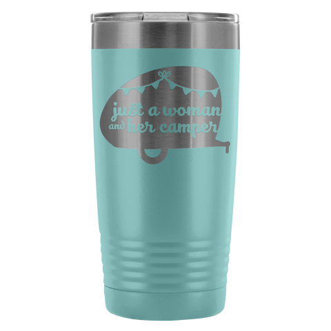 Women Who RV  - Just a Woman... 20oz Insulated Tumbler (Additional Colors Available)