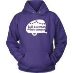 Women Who RV - Just a Woman... Unisex Hoodie (Additional Colors Available)