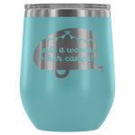 Women Who RV  - Just a Woman... 12oz Insulated Wine Tumbler (Additional Colors Available)